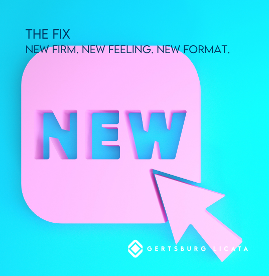 THE FIX – New Firm, New Feeling, New Format