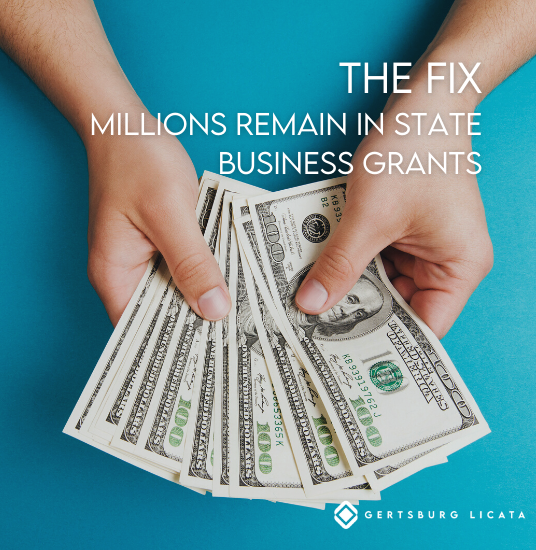 THE FIX – Millions Remain in State Business Grants